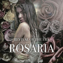 Rosaria/REVIVAL OF THE ERA