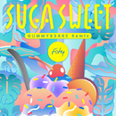 SUGA SWEET (GUMMYB3ARS Remix)/FAKY