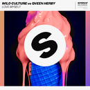 Love Myself (Club Mix)/Wild Culture vs. Qveen Herby