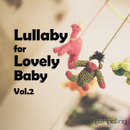 Lullaby for Lovely Baby Vol.2/ezHealing