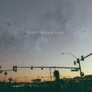 Until the rain stops/Miyuu