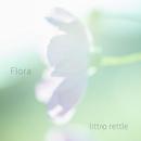 Flora/littro rettle