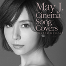 Cinema Song Covers (Instrumental)/May J.