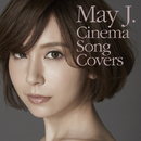 Cinema Song Covers/May J.