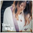 Your way/Miyuu