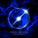 FULL MOON/HIROOMI TOSAKA