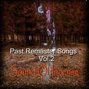 Past Remaster Songs Vol.2/Sound Of Incense