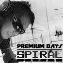 Premium Days (EP)/SPIRAL JAPAN