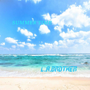 SUMMER TIME/L.A.BROTHER