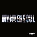 WANDERSOUL/SHANK