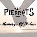 Memory's Of Future/PIERROT'S