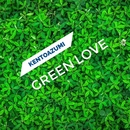 Green Love/kentoazumi