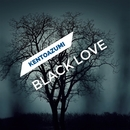 Black Love/kentoazumi