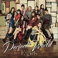 ハイレゾ/Perfect World/E-girls