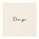 Dear, you/大塚 愛