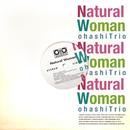 Natural Woman/大橋トリオ