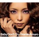 Baby Don't Cry/安室奈美恵
