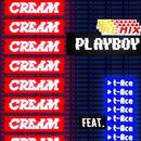 PLAYBOY Remix feat. t-Ace/CREAM