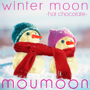winter moon -hot chocolate-/moumoon