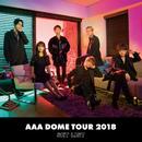 AAA DOME TOUR 2018 COLOR A LIFE -SET LIST-/AAA