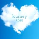 Journey/ROZE