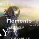Memento/THE SxPLAY(菅原紗由理)