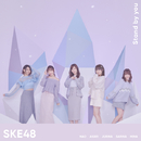 Stand by you(Special Edition)/SKE48