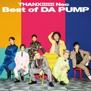 THANX!!!!!!! Neo Best of DA PUMP/DA PUMP