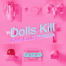 Dolls Kill feat. ELLE TERESA/FEMM