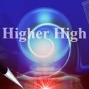 Higher High -WT-/MASAKI YODA