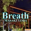 Breath/MASAKI YODA
