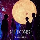 MILLIONS -KR Ver.-/WINNER