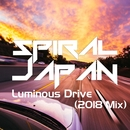Luminous Drive (2018 Mix)/SPIRAL JAPAN