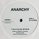 Run It Up feat. MIYACHI/ANARCHY