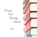 Music for Study Hard Vol.1/ezHealing