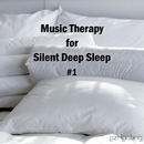 Music Therapy for Silent Deep Sleep Vol.1/ezHealing
