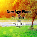 New Age Piano for Comfort and Healing Vol.2/ezHealing