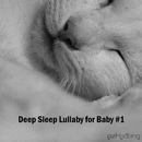 Deep Sleep Lullaby for Baby Vol.1/ezHealing