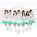 Wake Up, Best!MEMORIAL Vol.9/Wake Up, Girls!