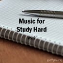 Music for Study Hard Vol.2/ezHealing