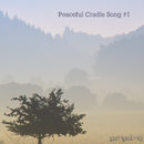 Peaceful Cradle Song Vol.1/ezHealing