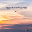 Piano For Special Mood Vol.2/ezHealing