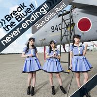 Break the Blue!!/Run Girls, Run!