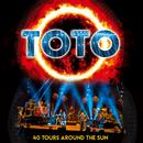 デビュー40周年記念ライヴ40ツアーズ・アラウンド・ザ・サン/Toto