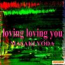 loving loving you/MASAKI YODA