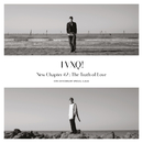 New Chapter #2 : The Truth of Love - 15th Anniversary Special Album/東方神起(Korea)