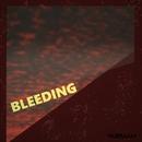 Bleeding/MASEraaaN
