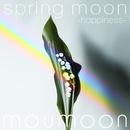 spring moon -happiness-/moumoon