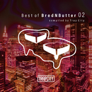 Best of  BredNButter 02  compiled by Trap City/V.A.