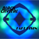 BLACK CRYSTAL/TAKUBISIN